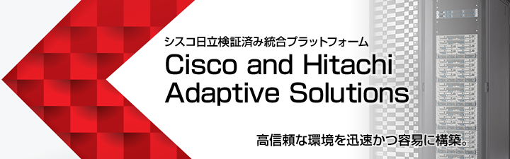 Cisco and Hitachi Adaptive Solutions